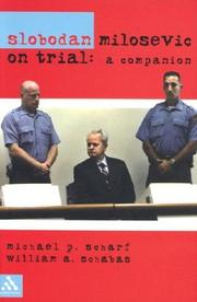 Cover of: Slobodan Milosevic on trial: a companion