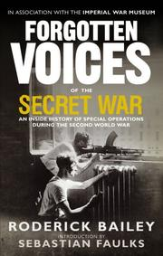 Cover of: Forgotten Voices of the Secret War: An Inside History of Special Operations in the Second World War