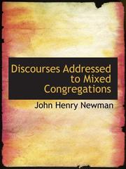 Cover of: Discourses Addressed to Mixed Congregations