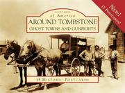Cover of: Around Tombstone: Ghost Towns and Gunfights (Postcard of America: Arizona)