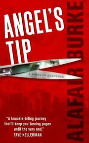 Cover of: Angel's Tip | Alafair Burke