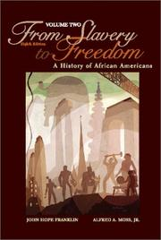 Cover of: From Slavery Freedom--Volume Two | John Hope Franklin