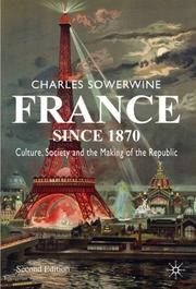 Cover of: France since 1870 | Charles Sowerwine