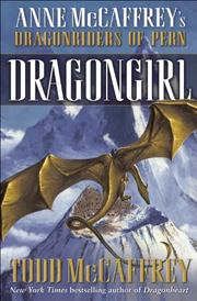 Cover of: Dragongirl (The Dragonriders of Pern)