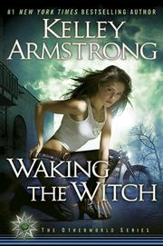 Cover of: Waking the Witch (Women of the Otherworld, Book 11)