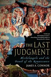 Cover of: The Last Judgment: Michelangelo and the death of the Renaissance