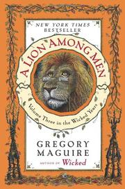Cover of: A Lion Among Men: Volume Three in the Wicked Years