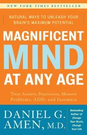 Cover of: Magnificent Mind at Any Age: Natural Ways to Unleash Your Brain's Maximum Potential