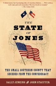 Cover of: The state of Jones: the small southern county that seceded from the Confederacy