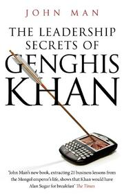 Cover of: The Leadership Secrets of Genghis Khan