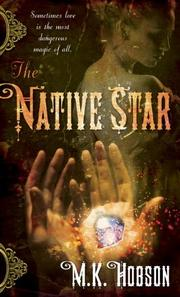 Cover of: The Native Star | M. K. Hobson