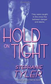 Cover of: Hold on Tight (Hard to Hold Trilogy, Book 3)