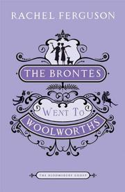 Cover of: The Brontes Went to Woolworths: A Novel (Bloomsbury Group)