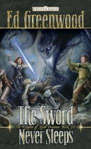 Cover of: The sword never sleeps: The Knights of Myth Drannor, Book III