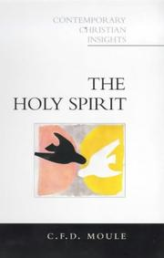Cover of: The Holy Spirit (Contemporary Christian Insights) | Charles Francis Digby Moule