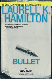 Cover of: Bullet (Anita Blake, Vampire Hunter)
