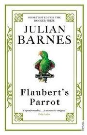 Cover of: Flaubert's Parrot