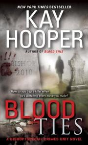 Cover of: Blood ties: A Bishop/Special Crimes Unit Novel