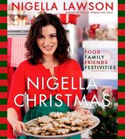 Cover of: Nigella Christmas: Food Family Friends Festivities