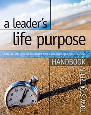 Cover of: A Leader's Life Purpose Handbook: Calling and Destiny Discovery Tools for Christian Life Coaching