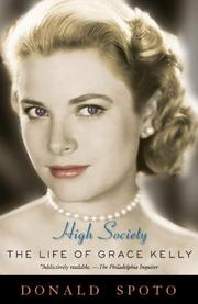 Cover of: High society: the life of Grace Kelly