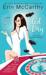 Cover of: Bled Dry | Erin McCarthy