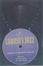 Cover of: Larkin's Jazz: Essays and Reviews, 1940-84 (Bayou)