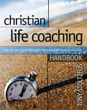Cover of: Christian Life Coaching Handbook: Calling and Destiny Discovery Tools for Christian Life Coaching