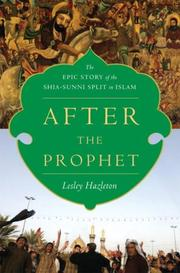 Cover of: After the Prophet: The Epic Story of the Shia-Sunni Split in Islam