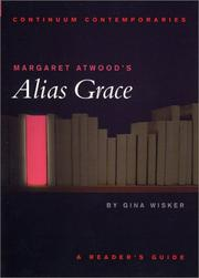 Cover of: Margaret Atwood's Alias Grace: a reader's guide