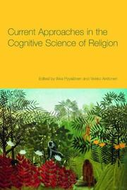 Cover of: Current Approaches in the Cognitive Science of Religion |