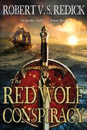 Cover of: The red wolf conspiracy | Robert V. S. Redick