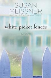 Cover of: White picket fences: a novel