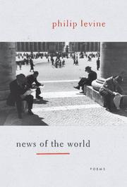 Cover of: News of the world | Philip Levine
