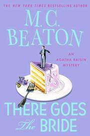 Cover of: There goes the bride: an Agatha Raisin mystery