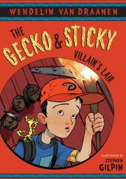 Cover of: The Gecko and Sticky in-- the villain's lair