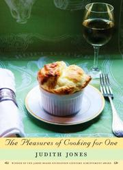 Cover of: The pleasures of cooking for one | Judith Jones