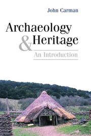 Cover of: Archaeology and Heritage