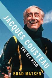 Cover of: Jacques Cousteau: the sea king