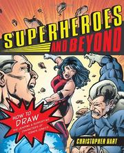 Cover of: Superheroes and beyond | Hart, Christopher.