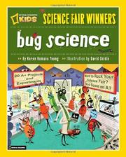 Cover of: Best science fair workshops -- bug science: 20 projects and experiments about arthropods: insects, arachnids, algae, worms, and other small creatures