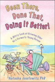 Cover of: Been there, done that, doing it better!