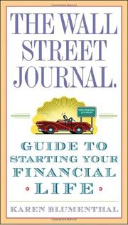 Cover of: The Wall Street journal guide to starting your financial life | Karen Blumenthal
