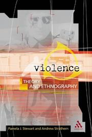 Cover of: Violence: Theory and Enthography