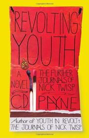 Cover of: Revolting youth: the further journals of Nick Twisp