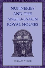 Cover of: Nunneries and the Anglo-Saxon royal houses