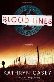 Cover of: Blood lines | Kathryn Casey