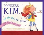 Cover of: Princess K.I.M. and the lie that grew