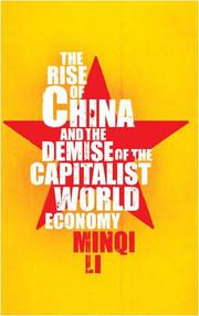 Cover of: The rise of China and the demise of the capitalist world-economy