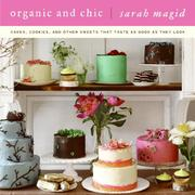 Cover of: Organic and chic | Sarah Magid